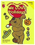 We Love Holidays! Grades 1st - 2nd (8.5 x 11 inches)