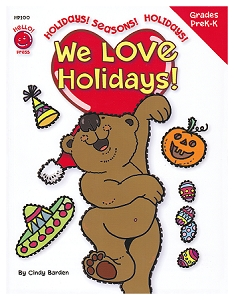 We Love Holidays! Preschool - Kindergarten (8.5 x 11 inches)