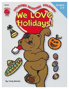 We Love Holidays! Grades 3rd - 4th (8.5 x 11 inches)